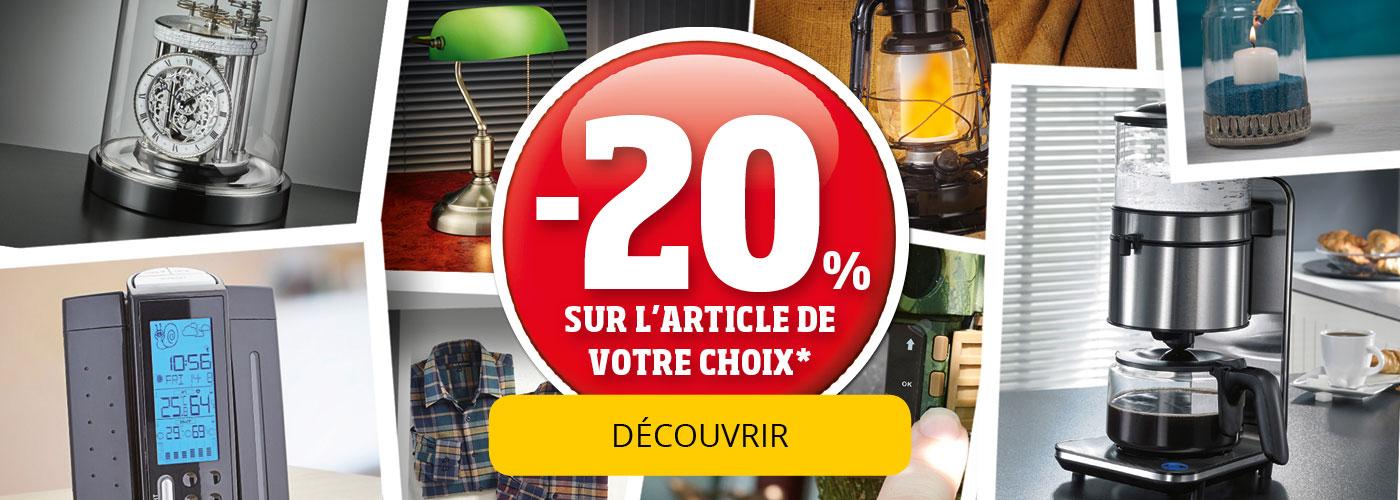 20% sur l'article de votre choix - Découvrir!